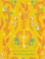 The Secret Garden (puffin Classics): By Frances Hodgson Burnett