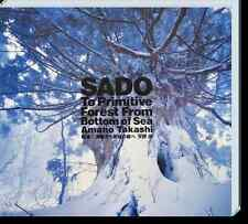 SADO - To Primitive Forest from Bottom of Sea - Takashi Amano