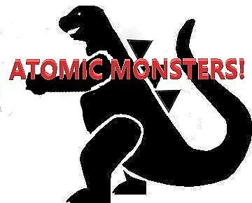 Atomic Monsters! Toys,Movies&Games