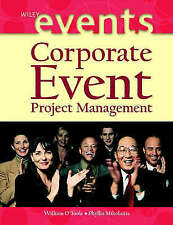 Corporate Event Project Management (The Wiley Event Management Series)-ExLibrary