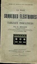 LA POSE DES SONNERIES ELECTRIQUES ET TABLEAUX INDICATEURS par BENARD 1901