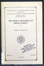 MINERAL RESOURCES OF UINTAH COUNTY Uintahite Gilsonite Uranium Gold Copper Lead