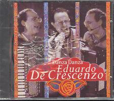 EDUARDO DE CRESCENZO - DANZA DANZA - CD (NUOVO SIGILLATO)