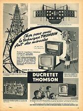 PUBLICITE ADVERTISING 114  1955  DUCRETET THOMSON  téléviseur émetteur radio