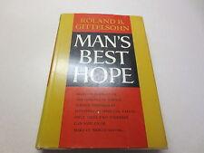 MAn's Best Hope by Roland B. Gittelsohn vintage 1961 First Printing hardcover