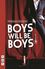 Boys Will be Boys by Melissa Bubnic (Paperback, 2016)