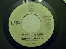 WLP JOHNNY PAYCHECK COLORADO COOL-AID 45 STEREO PROMO EPIC RECORDS 1977