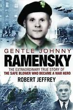 Gentle Johnny Ramensky: The Extraordinary True Story of the Safe Blower Who Beca