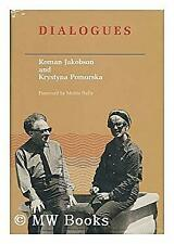 Jakobson-Pomorska Dialogues by Jakobson, Roman
