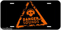 Danger Sounds Aluminum Novelty Car License Plate