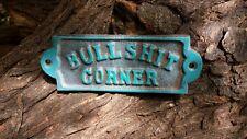 BULLSHIT CORNER Cast Metal Plaque Sign Turquoise Rustic Cabin Western Man Cave