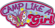 """""""CAMP LIKE A GIRL"""" Iron On Patch Scouts Camping Cub Girl Camper"""