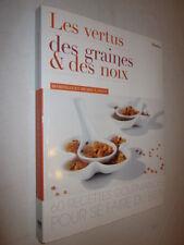 CUISINE SANTE: LES VERTUS DES GRAINES et DES NOIX 60 RECETTES D et M LANGOT