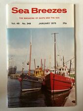 Sea Breezes Magazine Jan 1975 v49n349