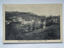 PIEVE DI CADORE Monte Franego Belluno vecchia cartolina