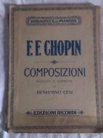 F.F.CHOPIN - COMPOSIZIONI RIVEDUTE E CORRETTE DA BENIAMINO CESI - '900 -Ricordi
