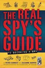 Peter Earnest, Suzanne Harper, The Real Spy's Guide to Becoming a Spy, Very Good