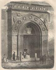 A4682 Siviglia - Porta laterale della Cattedrale - Incisione Antica del 1864