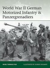 World War II German Motorized Infantry & Panzergrenadiers by Nigel Thomas...
