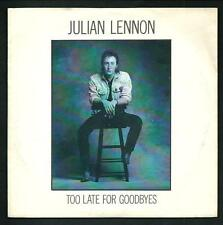 Julian Lennon : Too late for goodbyes / Well i don't know - vinile 45 giri / 7""