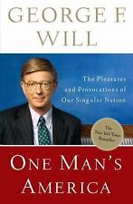 One Man's America: The Pleasures and Provocations of Our Singular Nation, George