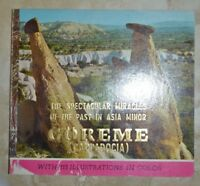 THE SPECTACULAR MIRACLES OF THE PAST IN ASIA MINOR GOREME CAPPADOCIA-INGLESE A7