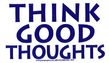 Think Good Thoughts - Magnetic Bumper Sticker / Decal Magnet