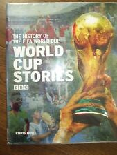 A BBC History of the FIFA World Cup Stories Chris Hunt Hardback Book 2006