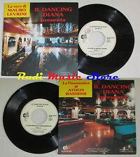 """LP 45 7"""" IL DANCING DIANA voce di MAURO LEVRINI ATHOS BASSISSI italy PROMO cd"""