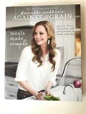 Danielle Walker's Against All Grain: Meals Made Simple: Gluten-Free, Dairy-Free