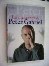 LA VITA SEGRETA DI PETER GABRIEL - CHRIS WELCH - GIUNTI 2000 - EXCELLENT