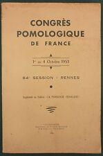 CONGRES POMOLOGIQUE 1954 - AGRICULTURE FRUITIER VERGER BRETAGNE ALGERIE POMMES..