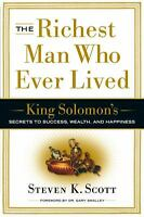 The Richest Man Who Ever Lived: King Solomon's Secrets to Success, Wealth,...