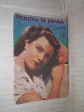 PERFIDIA DI DONNA L Fabbri Annabella Taurinia Romanzo d amore 40 1938 romanzo di