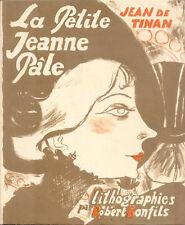 Jean de Tinan/La petite Jeanne pâle/Lithographies de Robert Bonfils/1945