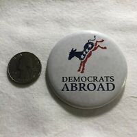 Democrats Abroad Political Support Pinback Button #36568