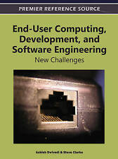 End-User Computing, Development and Software Engineering: New Challenges by Ash