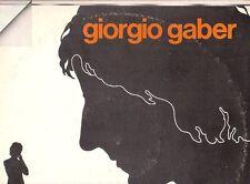 LP 2929  GIORGIO GABER DIALOGO TRA UN IMPIEGATO E UN NON SO DOPPIO LP