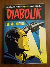 DIABOLIK - anno XLIV - n.1 - EVA NEL MIRINO  - fumetto noir