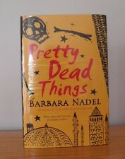 PRETTY DEAD THINGS by BARBARA NADEL SIGNED 1st/1st Edition 2007