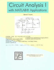 NEW Circuit Analysis I with MATLAB Applications by Steven T. Karris