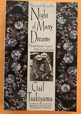 Night of Many Dreams by Gail Tsukiyama 1998, Trade Paperback Brand New 1st