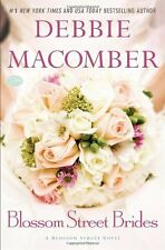 Blossom Street Brides: A Blossom Street Novel by Debbie Macomber