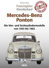 Praxisratgeber Klassikerkauf Mercedes-Benz Ponton - Thomas Hanna - 9783958431461