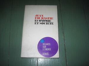 Jean FOURASTIE: économie et société