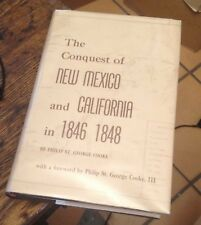 The CONQUEST of NEW MEXICO and CALIFORNIA in 1846 1848 HISTORY Cooke 1964 RARE