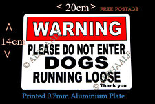 WARNING PLEASE DO NOT ENTER DOGS RUNNING LOOSE Ali Sign Red/White Gate Security