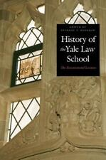 History of the Yale Law School Anthony T. Kronman Hardcover
