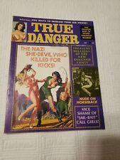 True Danger Magazine, 1972 Feb, Nazi, torture, GGA, pulp, bondage, men adventure