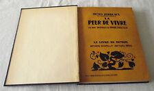 Henry Bordeaux LA PEUR DE VIVRE Illustrated H. Broutelle French Book 1927